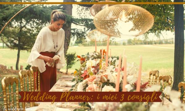 wedding planner, 3 consigli pratici